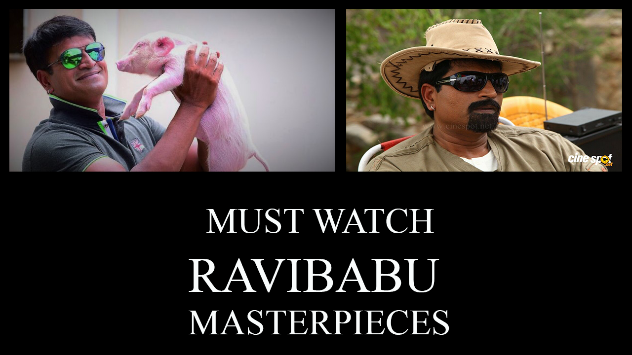Must watch Ravi babu movies