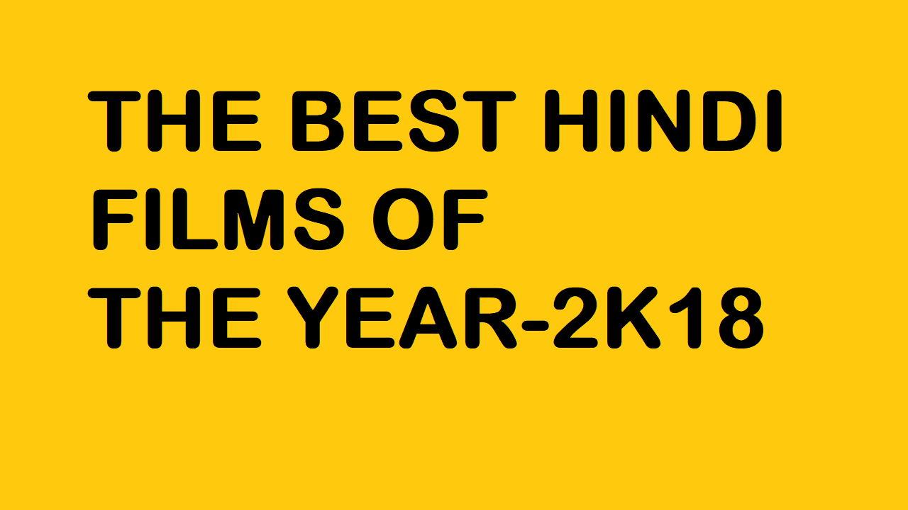 Best films of Hindi film industry this year